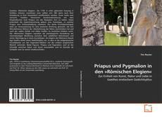Bookcover of Priapus und Pygmalion in den »Römischen Elegien«