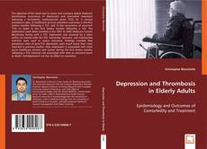 Copertina di Depression and Thrombosis in Elderly Adults