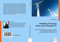 Buchcover von Modeling US Energy Policy with Threshold 21