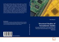 Copertina di Structural Studies of Ferroelectric Oxides