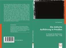 Bookcover of Die Jüdische Aufklärung in Preußen