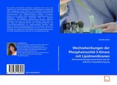 Bookcover of Wechselwirkungen der Phosphoinositid-3-Kinase mit Lipidmembranen