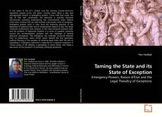 Bookcover of Taming the State and its State of Exception