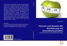 Portada del libro de Chancen und Grenzen der Bonifzierung von Gesundheitsverhalten