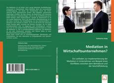 Couverture de Mediation in Wirtschaftsunternehmen?