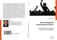 Bookcover of Das erfolgreiche Unternehmen 2010+