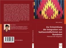 Copertina di Zur Entwicklung der Integration von SpätaussiedlerInnen aus Rumänien