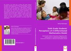Copertina di Sixth Grade Students' Perceptions of A Differentiated Mathematics Model