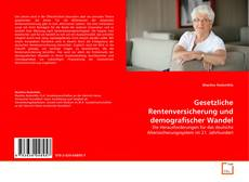 Capa do livro de Gesetzliche Rentenversicherung und demografischer Wandel