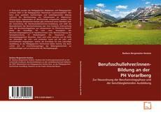 Couverture de Berufsschullehrer/innen-Bildung an der  PH Vorarlberg