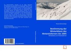 Buchcover von Bestimmung der Winterbilanz des Hintereisferners bis 2005