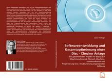 Capa do livro de Softwareentwicklung und Gesamtoptimierung einer Disc - Checker Anlage