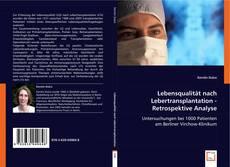 Portada del libro de Lebensqualität nach Lebertransplantation - Retrospektive Analyse