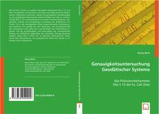Bookcover of Genauigkeitsuntersuchung Geodätischer Systeme