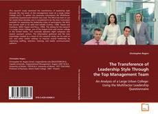 Copertina di The Transference of Leadership Style Through the Top Management Team