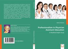 Copertina di Professionalism in Physician Assistant Education