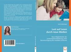 Buchcover von Lust auf Lesen durch neue Medien