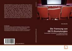 Bookcover of Die Trennung von 08/15-Dramaturgien