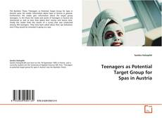 Couverture de Teenagers as Potential Target Group for Spas in Austria