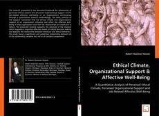 Bookcover of Ethical Climate, Organizational Support & Affective Well-Being