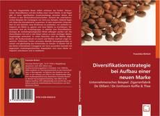 Copertina di Diversifikationsstrategie bei Aufbau einer neuen Marke
