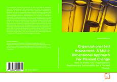 Bookcover of Organizational Self Assessment: A Multi-Dimensional Approach For Planned Change