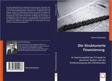 Couverture de Die Strukturierte Finanzierung