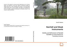 Bookcover of Rainfall and Weak Instruments