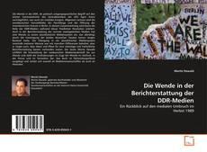 Couverture de Die Wende in der Berichterstattung der DDR-Medien
