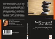 Copertina di Projektmanagement Lehren & Lernen