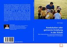 Обложка Koedukation oder getrennte Erziehung in der Schule