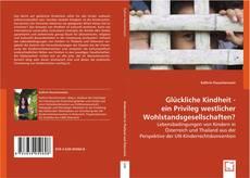 Glückliche Kindheit - ein Privileg westlicher Wohlstandsgesellschaften? kitap kapağı