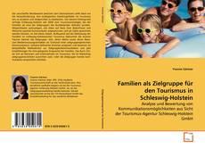 Bookcover of Familien als Zielgruppe für den Tourismus in Schleswig-Holstein