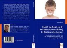 Bookcover of Politik im Boulevard - Politikberichterstattung in Boulevardzeitungen