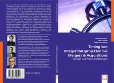 Borítókép a  Timing von Integrationsprojekten bei Mergers & Acquisitions - hoz