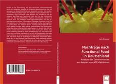 Nachfrage nach Functional Food in Deutschland kitap kapağı