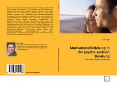 Portada del libro de Motivationsförderung in der psycho-sozialen Beratung