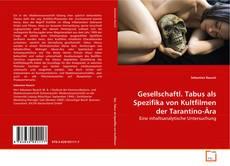 Bookcover of Gesellschaftl. Tabus als Spezifika von Kultfilmen der Tarantino-Ära