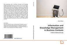 Bookcover of Information and Knowledge Management in Business Contexts
