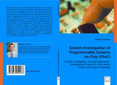 Borítókép a  System Investigation of Programmable Systems on Chip (PSoC) - hoz