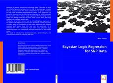 Bookcover of Bayesian Logic Regression for SNP Data
