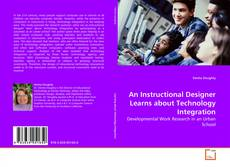 Copertina di An Instructional Designer Learns about Technology Integration