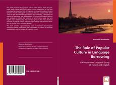 Copertina di The Role of Popular Culture in Language Borrowing