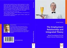 Bookcover of The Employment Relationship and Integrated Theory