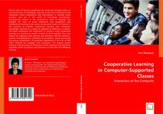 Bookcover of Cooperative Learning in Computer-Supported Classes