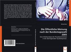Die Öffentliche Meinung nach der Bundestagswahl 2005 kitap kapağı