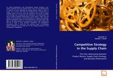 Bookcover of Competitive Strategy in the Supply Chain