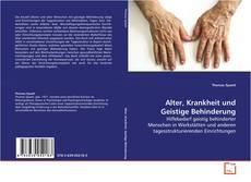 Bookcover of Alter, Krankheit und Geistige Behinderung