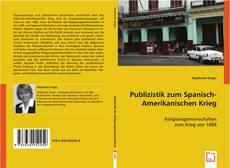 Bookcover of Publizistik zum Spanisch-Amerikanischen Krieg