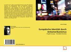 Buchcover von Europäische Identität durch Antiamerikanismus